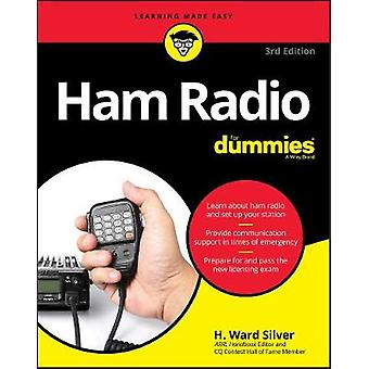 Radioamatöörit tutteja H. Ward Silver - 9781119454847 kirja