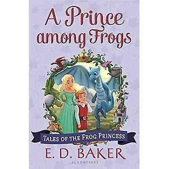 Een prins onder kikkers (Tales van de kikker prinses)