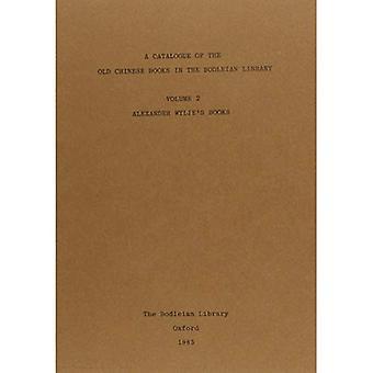 Un Catalogue des chinois vieux livres dans la bibliothèque Bodleian: livres de Alexander Wylie c. 2
