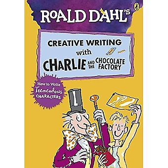 Roald Dahls kreatives Schreiben mit Charlie und die Schokoladenfabrik: wie man enorme Zeichen schreiben