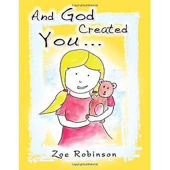 Og Gud skapte deg...
