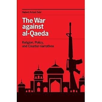 De oorlog tegen Al-Qaeda: Religie, beleid en contra verhalen