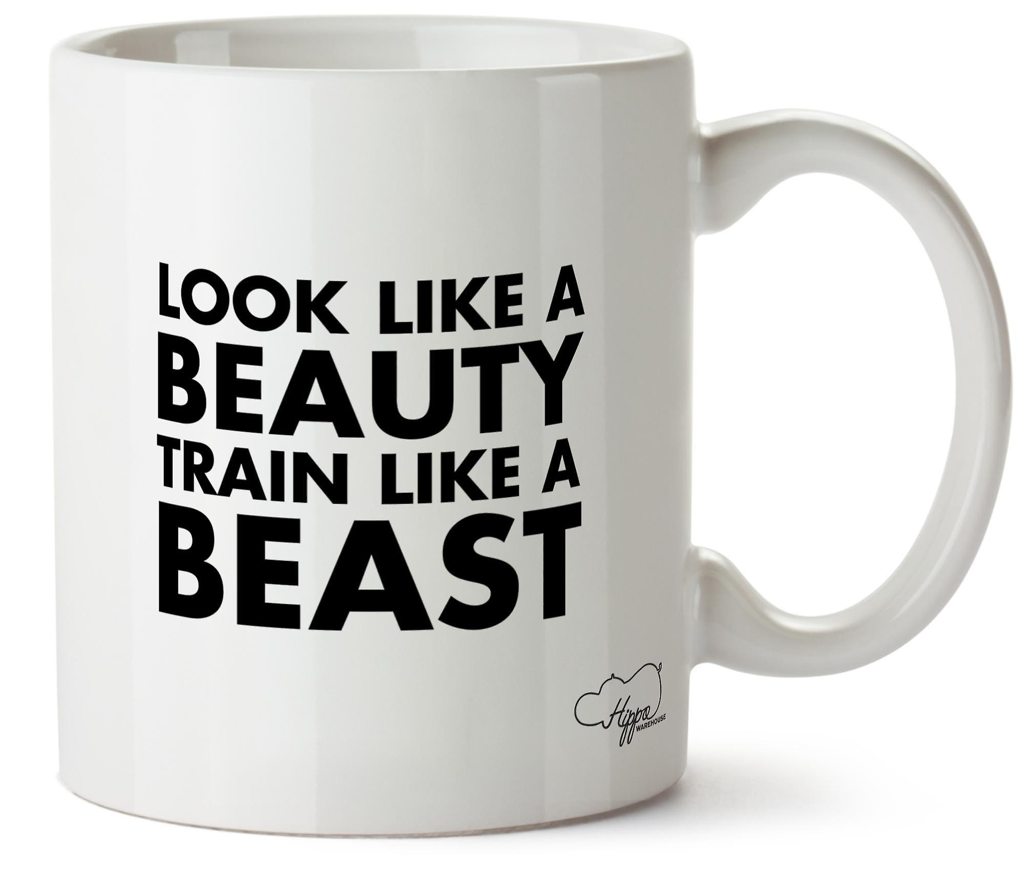 Hippowarehouse Look Like A Beauty Train Like A Beast Printed Mug Cup Ceramic 10oz