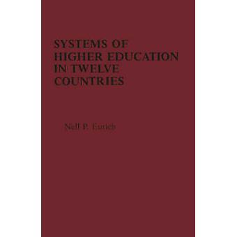 Sistemi di istruzione superiore in dodici paesi A visualizzazione comparativa di Eurich & Nell