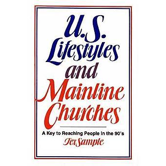 Amerikanske livsstil og hovedline kirker A nøglen til at nå folk i 90 ' erne af prøven & Tex