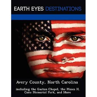 Avery 郡ノースカロライナ州泊の & サム ガストン チャペル モーゼ h. コーン メモリアル パークなどを含む