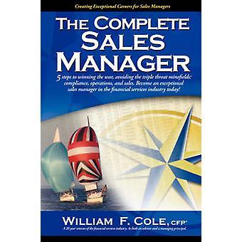 Der komplette Sales Manager von Cole & William F.