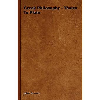 Greek Philosophy  Thales to Plato by Burnet & John