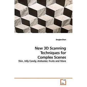New 3D Scanning Techniques for Complex Scenes by Chen & Tongbo