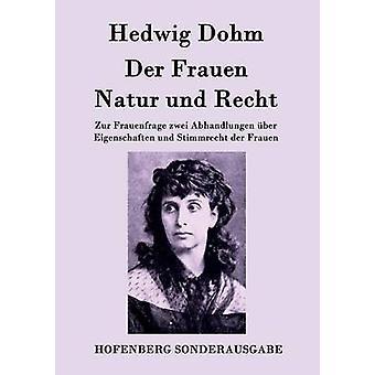 Der Frauen Natur und Recht door Hedwig Dohm