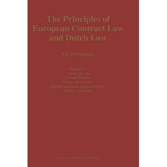 The Principles of European Contract Law and Dutch Law A Commentary by Busch & D.