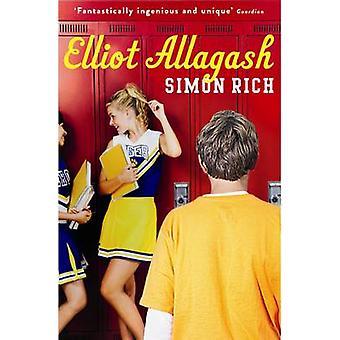 Elliot Allagash par Simon Rich - livre 9781846687556