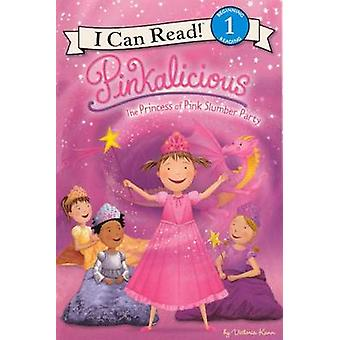 The Princess of Pink Slumber Party by Victoria Kann - Victoria Kann -