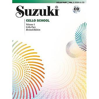 Suzuki Cello School - Vol 1 - Cello Part - Book & CD by Tsuyoshi T