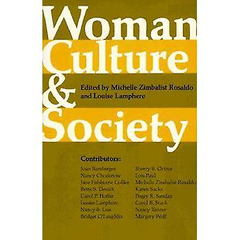 Woman - Culture and Society by Michelle Zimbalist Rosaldo - Louise La
