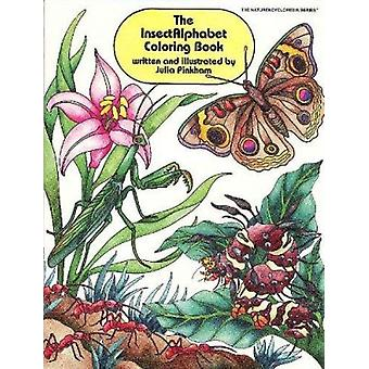 Insectalphabet Coloring Book by Julia Pinkham - 9780880451345 Book