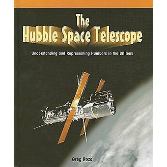 The Hubble Space Telescope - Understanding and Representing Numbers in