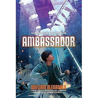 Ambassador by William Alexander - 9781442497658 Book