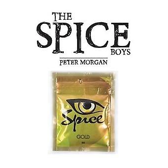 The Spice Boys by Peter Morgan - 9781787105560 Book