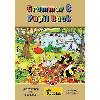 Grammar 6 Pupil Book - in Precursive Letters (BE) by Sara Wernham - 97