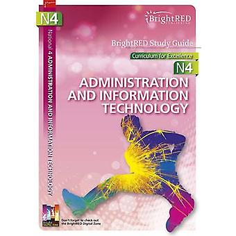 BrightRED Study Guide - National 4 Administration and IT - N4 by Jane S