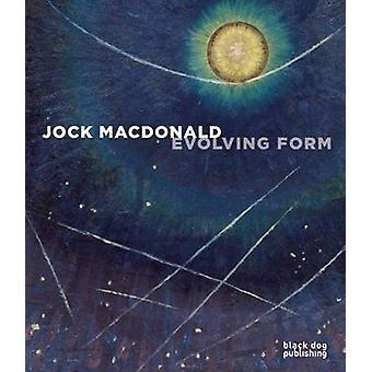 Jock MacDonald - Forme En Evolution by Anna Hudson - Michelle Jacques