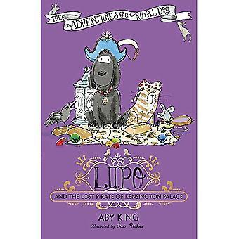 Lupo e o pirata perdido do Palácio de Kensington: livro 4