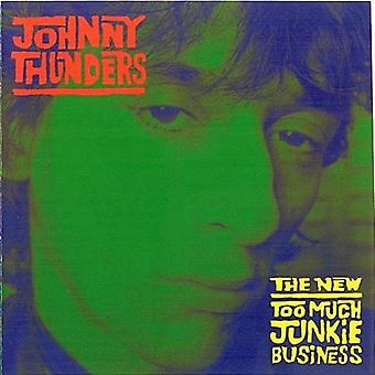 Johnny Thunders - New Too Much Junkie Business [CD] USA import