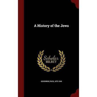 Een geschiedenis van de Joden door Goodman & Paul