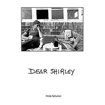 Dear Shirley - A True Story by Hinda Schuman - 9781942084518 Book