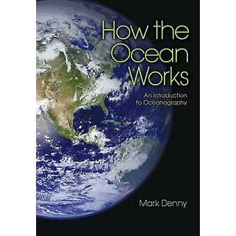How the Ocean Works by Denny