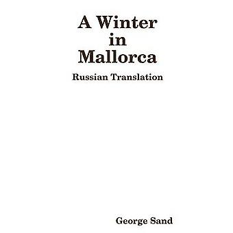 Winter in Mallorca by George Sand