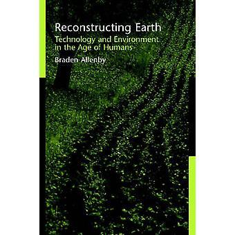 Reconstructie van de aarde - technologie en milieu in het tijdperk van de mens