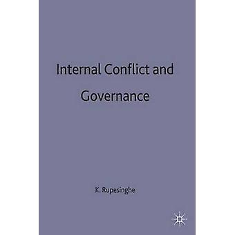 Internal Conflict and Governance by Rupesinghe