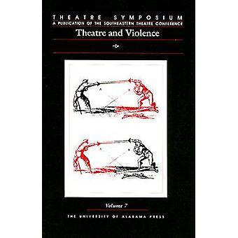 Theatre and Violence by John W. Frick - 9780817309985 Book