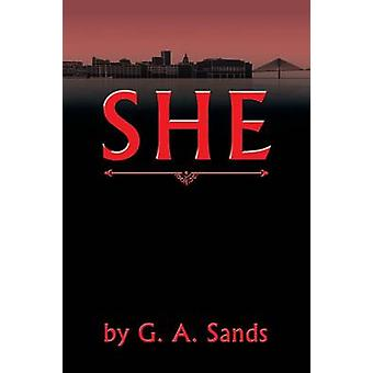 She by G a Sands