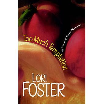 Too Much Temptation by Foster & Lori
