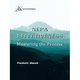 Nepa Effectiveness Mastering the Process Mastering the Process by March & Frederick
