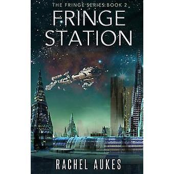 Fringe Station by Aukes & Rachel