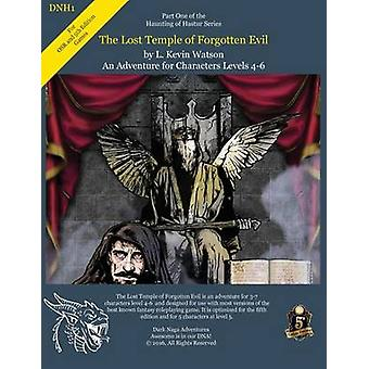 DNH1  The Lost Temple of Forgotten Evil A 5th Edition Fantasy and OSR Adventure by Watson & L Kevin