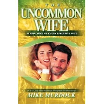 The Uncommon Wife by Murdock & Mike