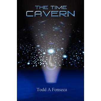 The Time Cavern by Fonseca & Todd