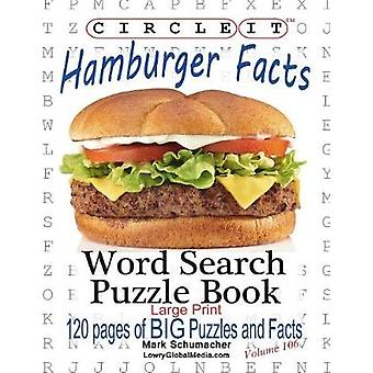 Circle It Hamburger Facts Large Print Word Search Puzzle Book by Lowry Global Media LLC