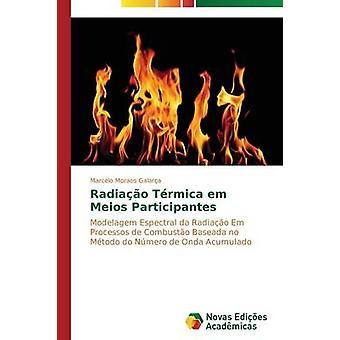 Radiao Trmica em Meios Participantes by Galara Marcelo Moraes