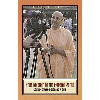 Hare Krishna in the Modern World by Dwyer & Graham