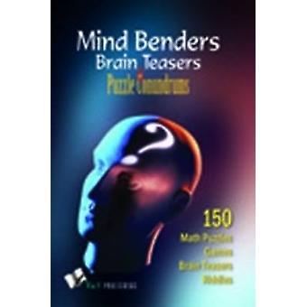 Mind Benders Brain Teasers  Puzzle Conundrums by Khatri & Vikas