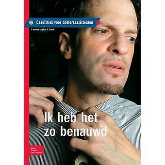 Ik Heb Het Zo Benauwd Casuistiek Voor Doktersassistenten by Krogt & S.
