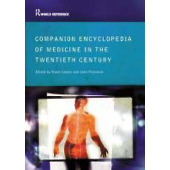Companion Encyclopedia of Medicine in the Twentieth Century par Roger