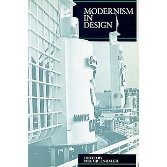 Modernism in Design Pb by Paul Greenhalgh - 9780948462115 Book
