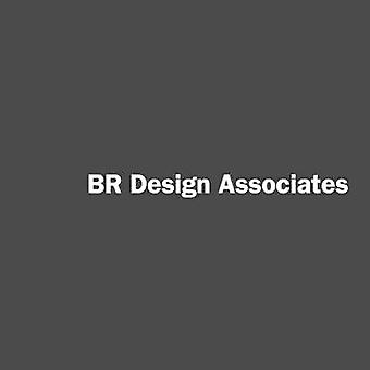 Interiors That Work - Br Design Associates by Roger Yee - 978099754893